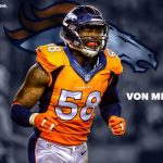 Von Miller expects to be with the Broncos long term, even if he is Franchised