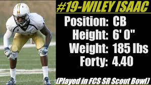 Wiley Isaac is a big corner with great size and speed