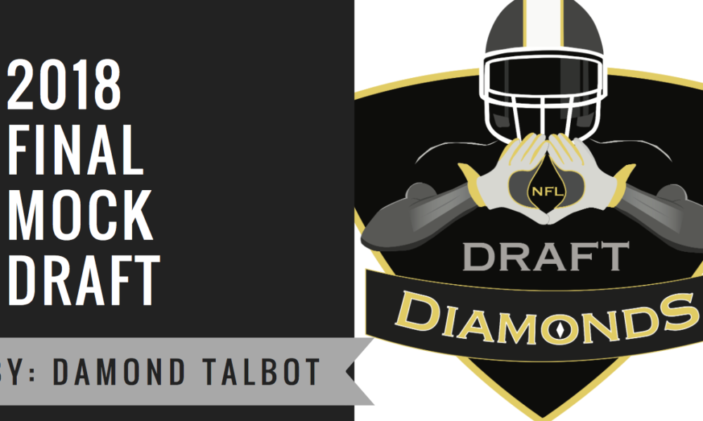 Nfl Draft Diamonds Final Mock Draft By Owner Damond Talbot