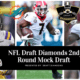 NFL Draft Diamonds 2nd Round Mock Draft
