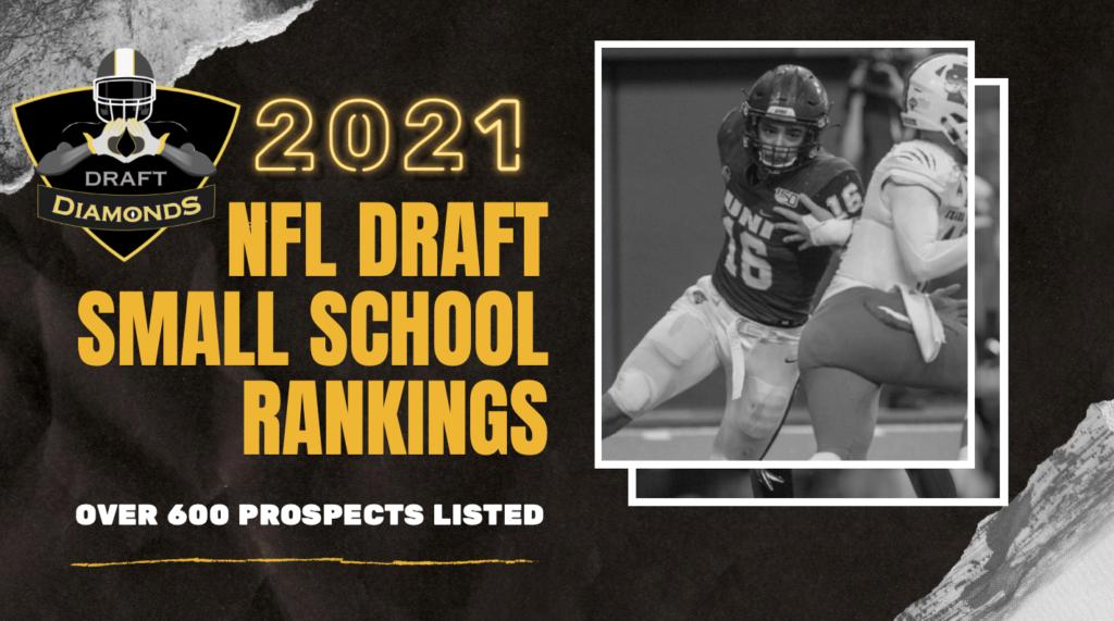 NFL Draft Diamonds 2021 Small School Rankings