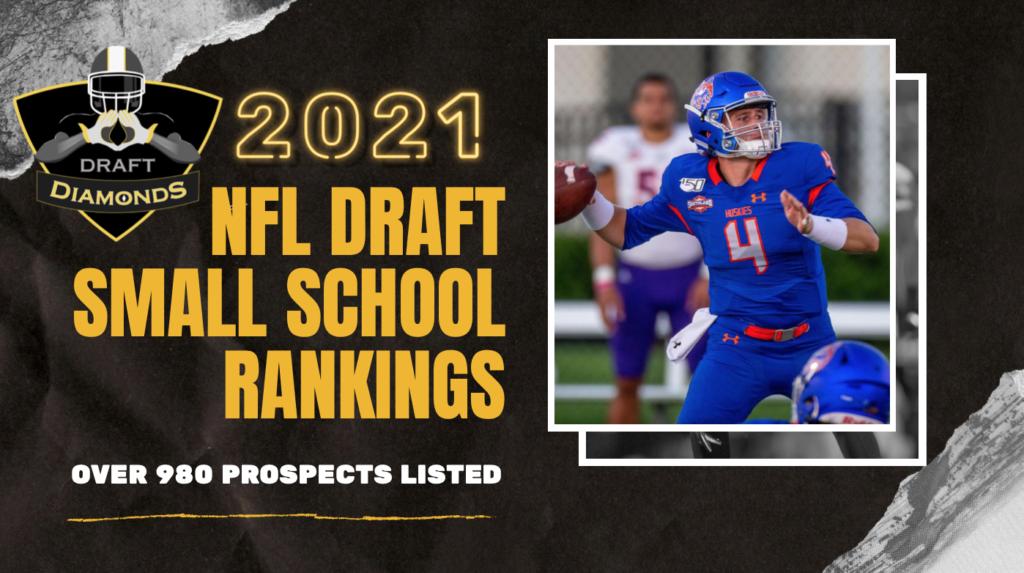 NFL Draft Diamonds Small School Rankings 2021