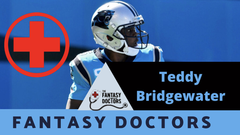 Teddy Bridgewater Fantasy Doctors