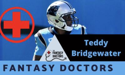 Teddy Bridgewater Fantasy Doctors