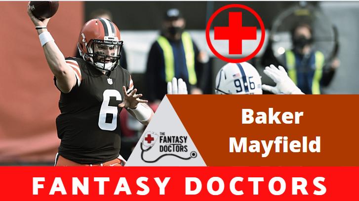 Baker Mayfield Fantasy Doctors