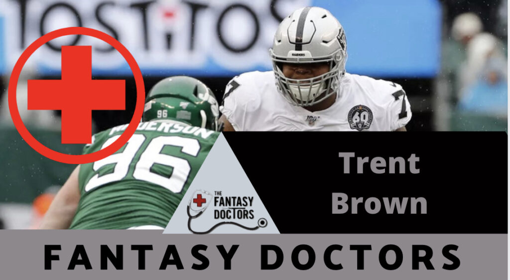 Trent Brown Fantasy Doctors injury update