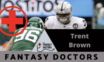 Trent Brown Fantasy Doctors injury update