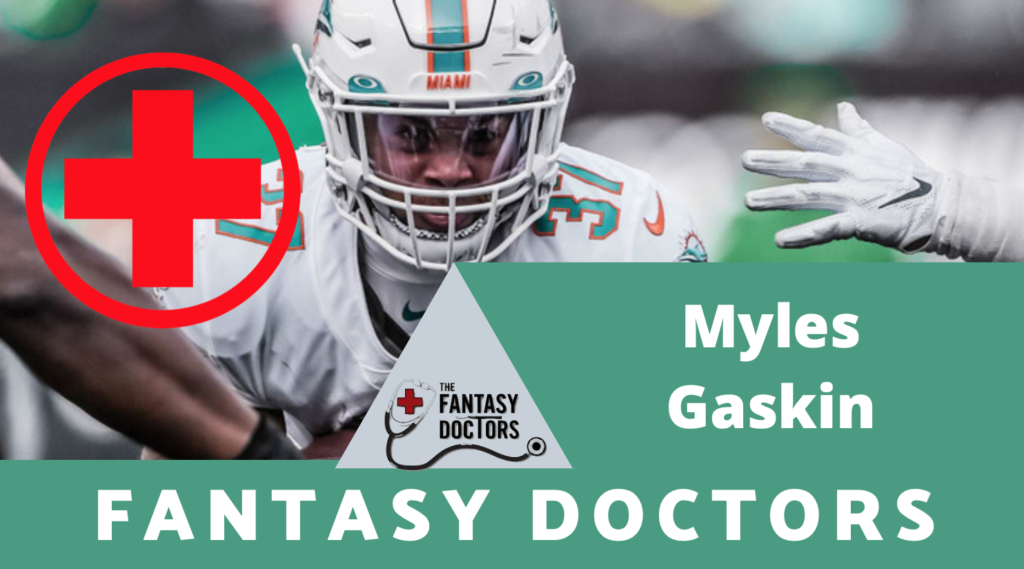 Myles Gaskin Dolphins Fantasy Doctors Injury Update