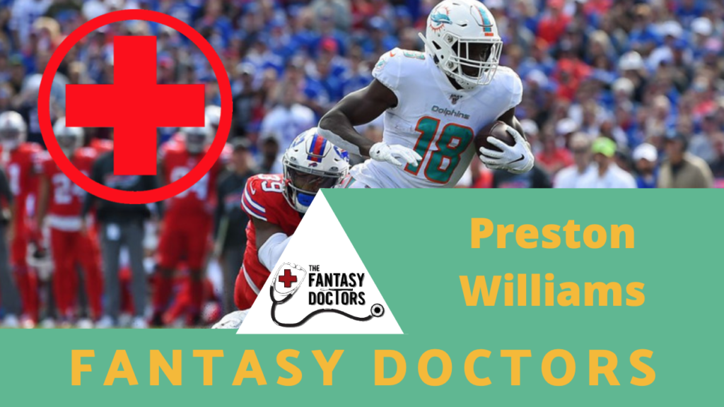 Preston Williams Fantasy Doctors Injury Update