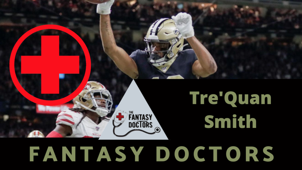Tre'Quan Smith Saints Fantasy Doctors