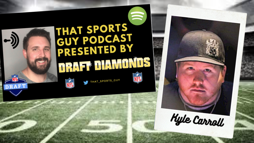 Kyle Carroll That Sports Guy Podcast