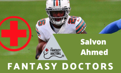 Salvon Ahmed Fantasy Doctors Injury Update