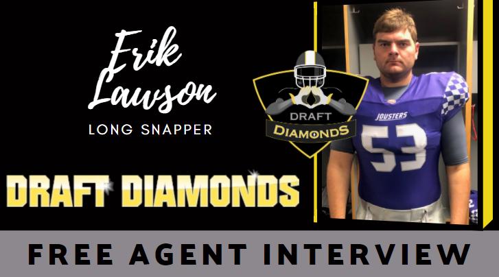 Erik Lawson Free Agent Interview