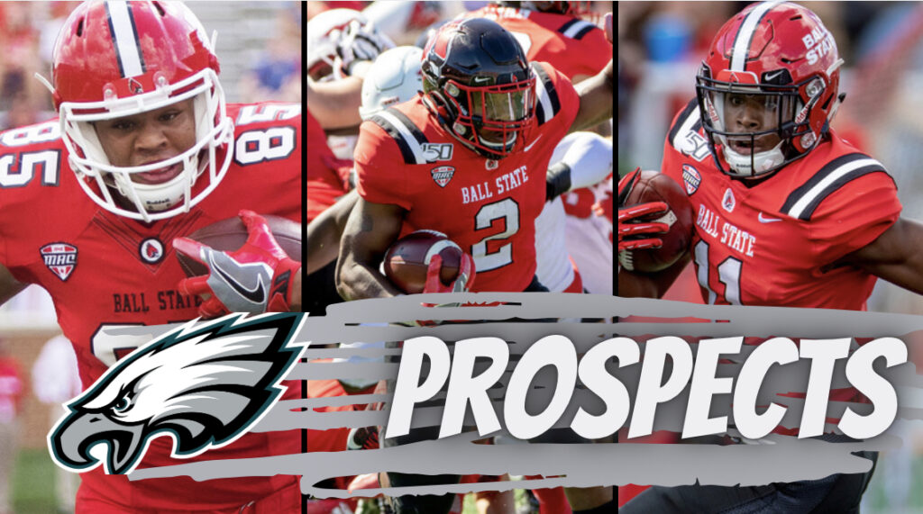Eagles Ball State Prospects 2021 NFL Draft