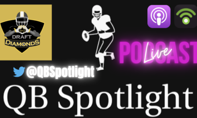 QB Spotlight Podcast exclusively on Draft Diamonds