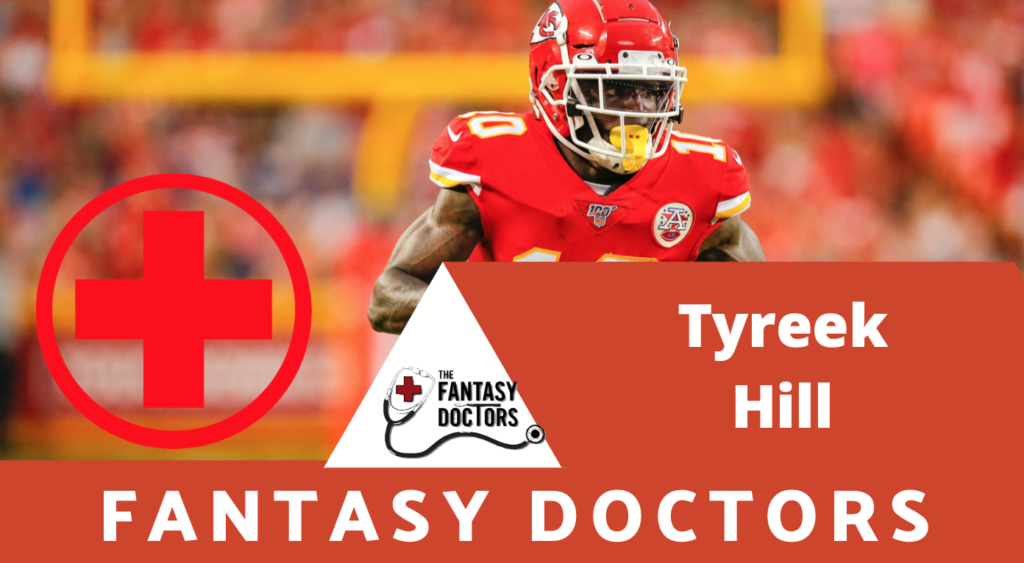 Tyreek Hill Chiefs Injury Update Fantasy Doctors