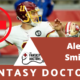 Alex Smith Fantasy Doctors INjury Update