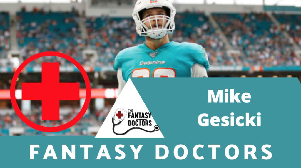 Mike Gesicki Fantasy Doctors Injury Update