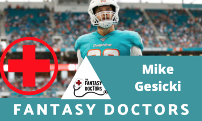 Mike Gesicki Fantasy Doctors Injury Update