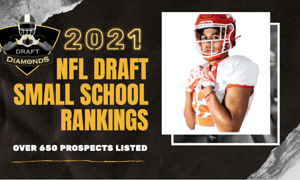 2021 NFL Draft Small School Rankings