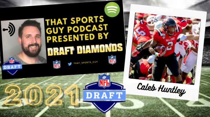Caleb Huntley Ball State That Sports guy Podcast