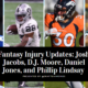 Fantasy Injury Updates Josh Jacobs, D.J. Moore, Daniel Jones, and Phillip Lindsay