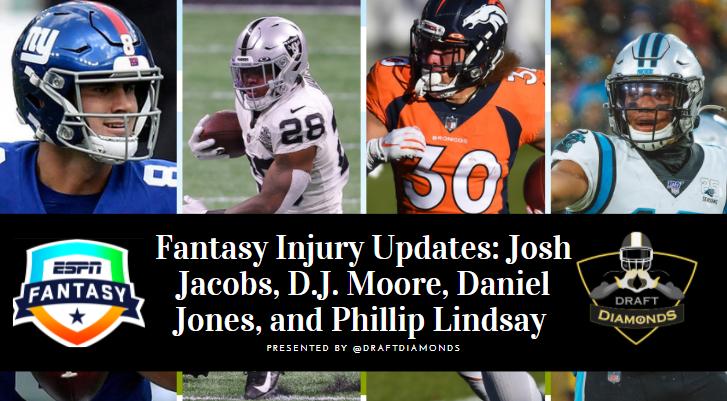 Fantasy Injury Updates Josh Jacobs, D.J. Moore, Daniel Jones, and Phillip Lindsay
