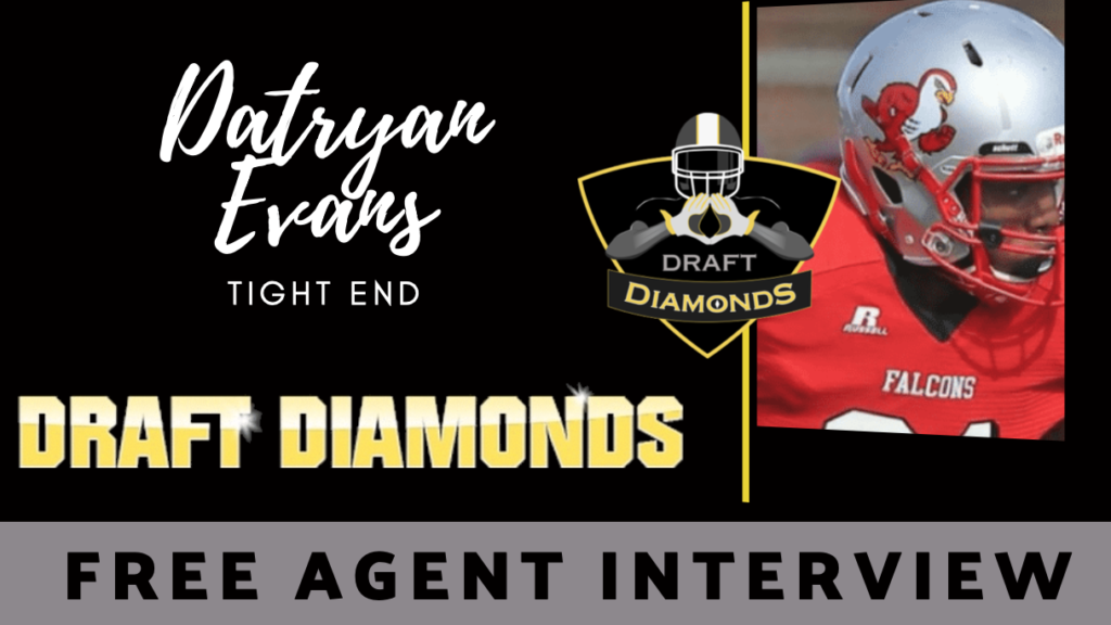 Datryan Evans tight end free agent
