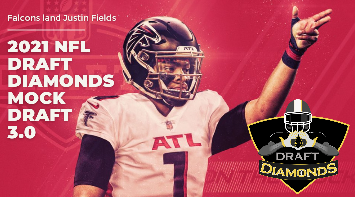 Mock Draft 3.0 Justin Fields Falcons