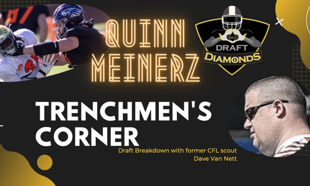 Quinn Meinerz Scouting Report Trenchmen's Corner
