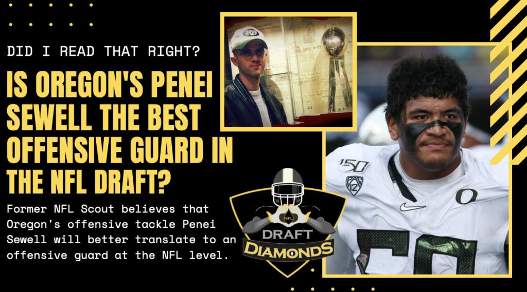 Oregon Penei Sewell NFL Draft Diamonds Scouting Report