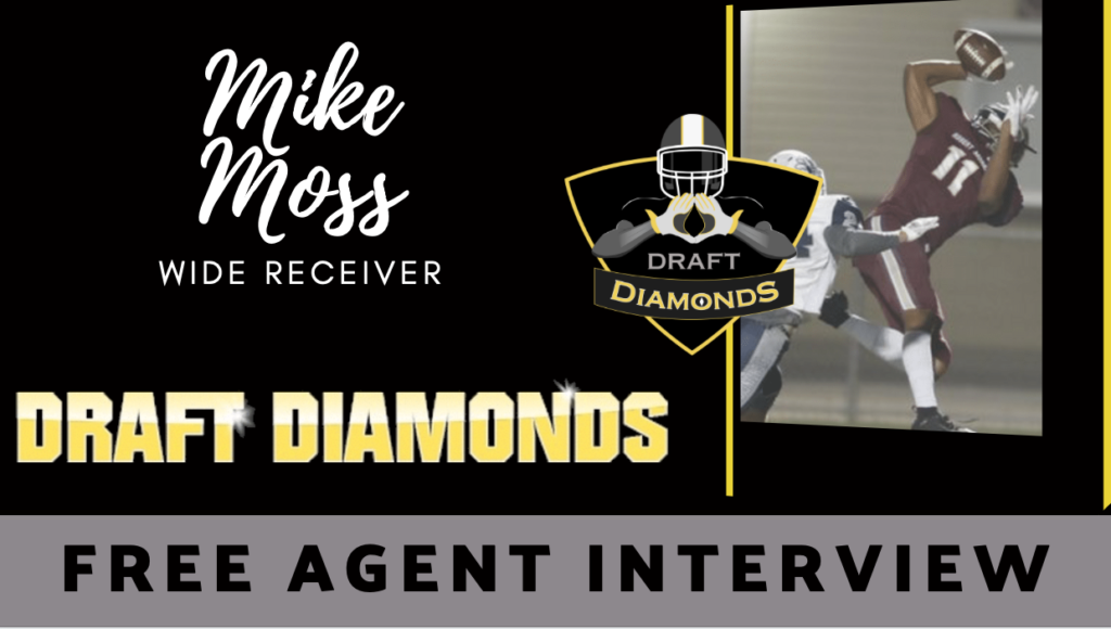 Mike Moss Free Agent WR Draft