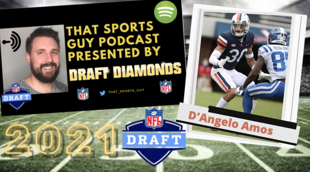 D'Angelo Amos NFL Draft That Sports Guy Podcast