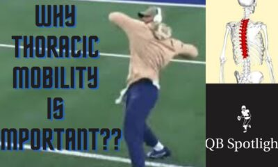 Why is thoracic mobility important in quarterback's?