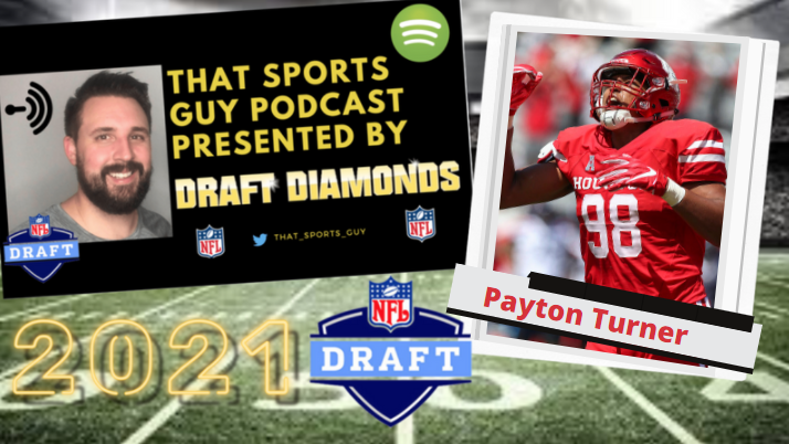Payton Turner Houston pass rusher 2021 NFL Draft