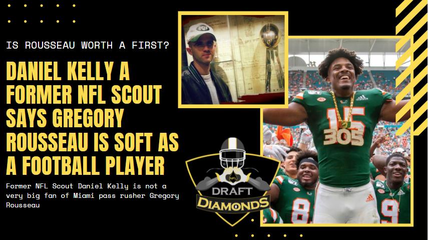 Gregory Rousseau Miaimi NFL Draft Scout