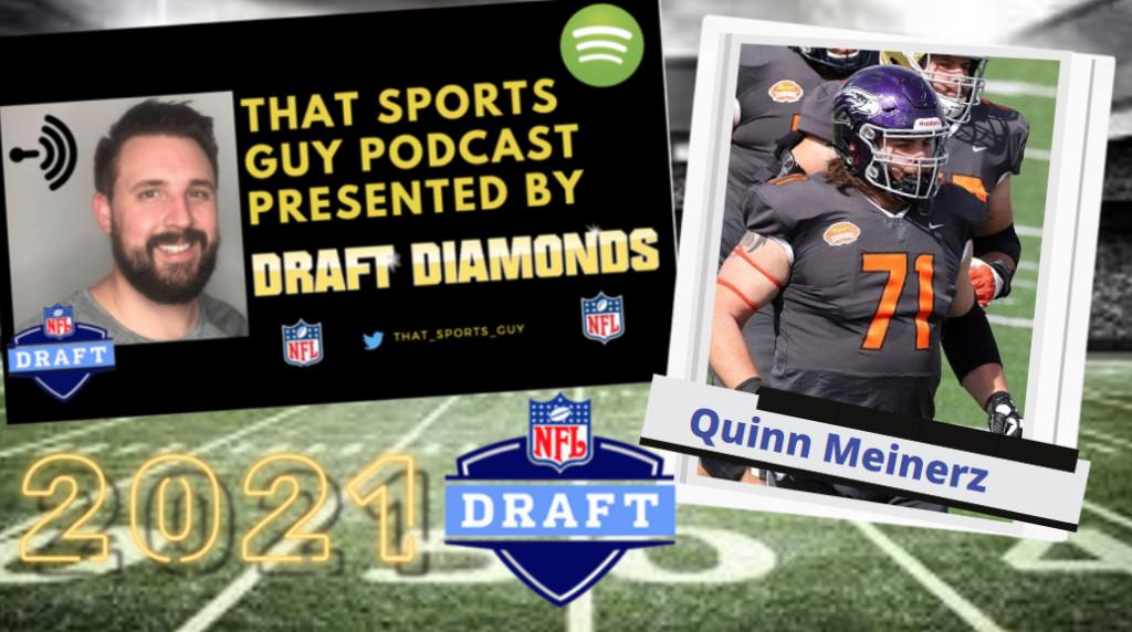 Quinn Meinerz Wisconsin-Whitewater NFL Draft 2021