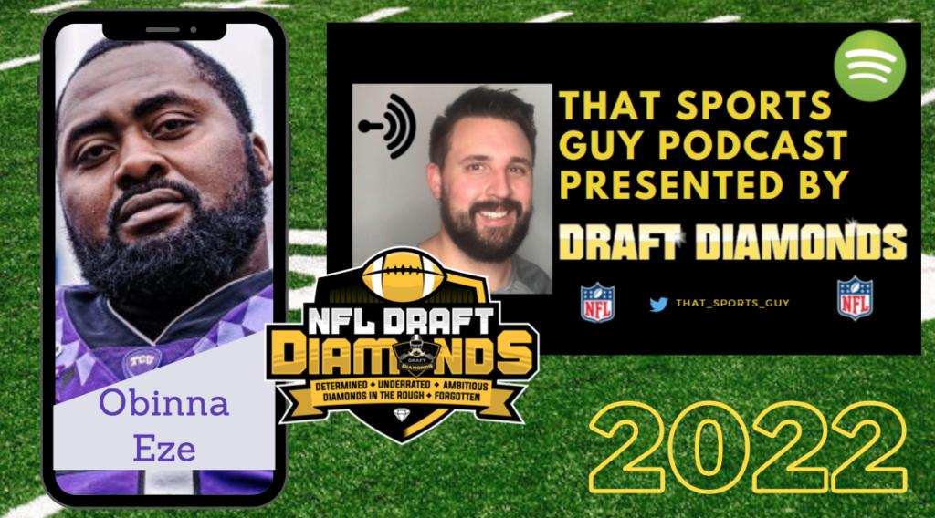 Obinna Eze TCU 2022 NFL Draft Prospect