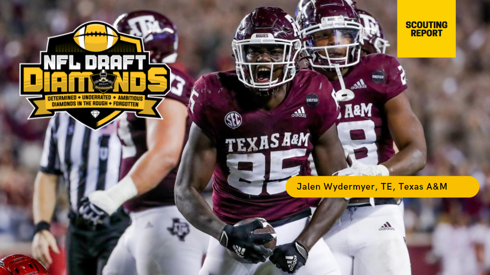 Jalen Wydermyer Texas A&M Scouting Report 2022 NFL Draft